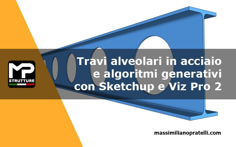 Modellazione parametrica con Sketchup e Viz Pro 2