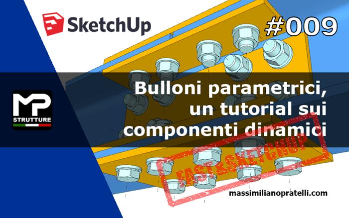 Sketchup: componenti dinamici per i bulloni